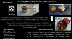 Jornadas Gastronomicas del Arroz y Vino Valenciano by Sonia Selma en La Lola Restaurante